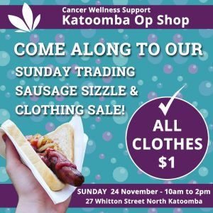 Sunday Trading Sausage Sizzle and Clothing Sale @ Cancer Wellness Support Op Shop Katoomba